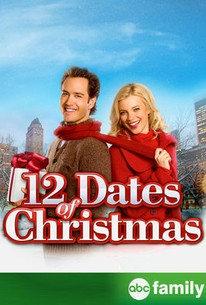 12 Dates Of Christmas (2011) - Rotten Tomatoes