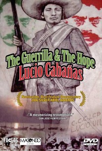 The Guerrilla and the Hope: Lucio Cabanas