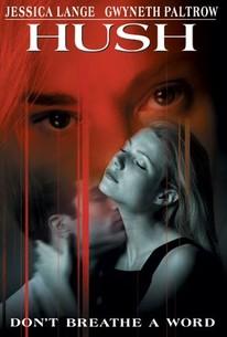 Hush (1998) - Rotten Tomatoes