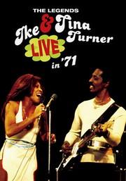 Ike & Tina Turner: Live in '71