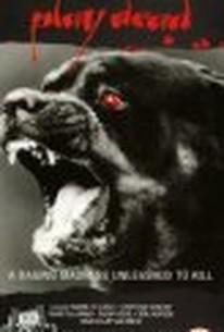 Play Dead (Killer Dog) (Satan's Dog)