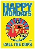 Happy Mondays - Call The Cops Live