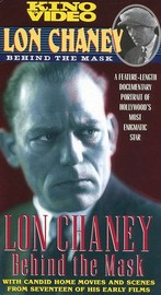 Lon Chaney: Behind the Mask