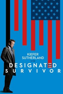 Designated Survivor: Season 1 - Rotten Tomatoes
