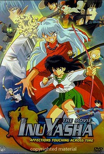 Inuyasha - Jidai wo koeru omoi (Inuyasha the Movie 1: Affections Touching Across Time)