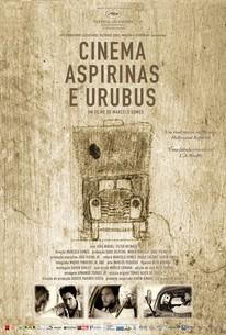 Movies, Aspirin and Vultures (Cinema, Aspirina e Urubus)