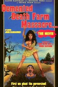 Demented Death Farm Massacre