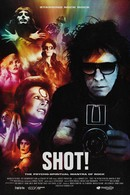 SHOT!: The Psycho-Spiritual Mantra of Rock