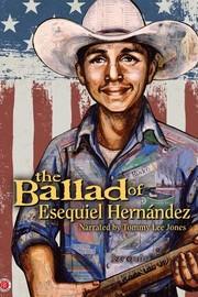 The Ballad of Esequiel Hernández