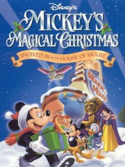 Mickey's Magical Christmas - Snowed in at the House of Mouse ...