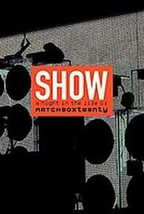 Matchbox 20: Show - A Night In The Life of Matchbox Twenty