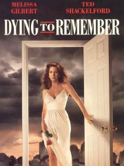 Dying to Remember