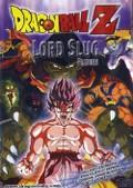 Doragon bôru Z 4: Super saiyajin da son Gokû (Dragon Ball Z: Lord Slug)