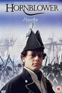 Hornblower: Loyalty (Horatio Hornblower 3)