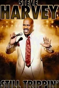 Steve Harvey: Still Trippin'