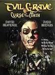 Evil Grave: Curse of the Maya (Curse of the Maya)