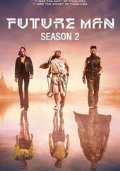 Future Man: Season 2