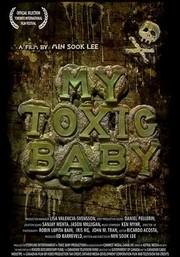 My Toxic Baby