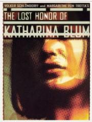 Die Verlorene Ehre der Katharina Blum oder: Wie Gewalt entstehen und wohin sie führen kann (The Lost Honor of Katharina Blum)