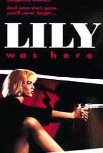 Lily Was Here
