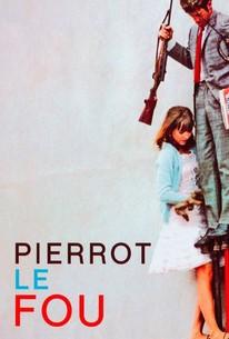 Pierrot le Fou (Pierrot Goes Wild) (Crazy Pete)