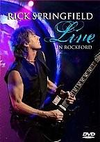Rick Springfield - Live in Rockford