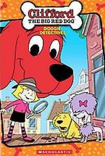 Clifford the Big Red Dog - Doggie Detectives