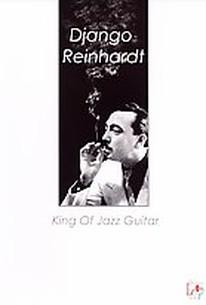 Django Reinhardt - King of Jazz Guitar