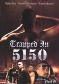 Trapped in 5150