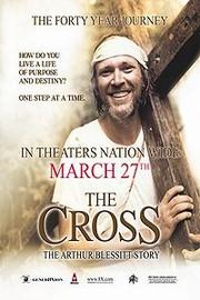 The Cross(The Cross: The Arthur Blessitt Story)