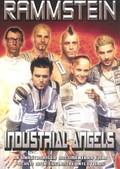 Rammstein: Industrial Angels - Unauthorized