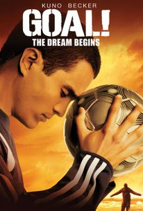 Goal! The Dream Begins (Goal!: The Impossible Dream)