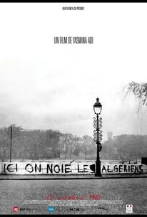 Ici on noie les Algériens: 17 Octobre 1961 (Here We Drown Algerians: October 17th, 1961)
