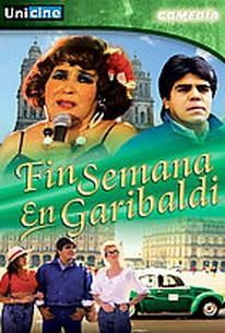 Fin De Semana En Garibaldi