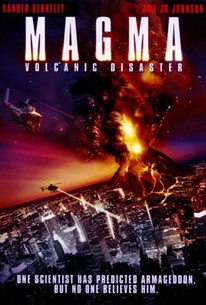 Magma: Volcanic Disaster (2006) - Rotten Tomatoes