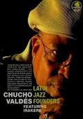 Chucho Valdes: Latin Jazz Founders