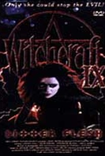 Witchcraft IX: Bitter Flesh