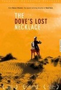 The Dove's Lost Necklace (Le Collier perdu de la colombe)
