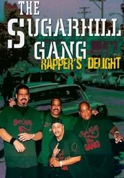 The Sugarhill Gang: Rapper's Delight