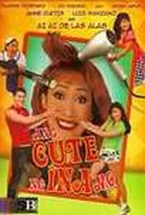 Ang Cute Ng Ina Mo