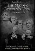 The Man on Lincoln's Nose