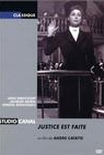 Justice Est Faite (Justice Is Done)