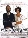 The Perfect Crime (El Crimen Perfecto)(Crimen ferpecto)