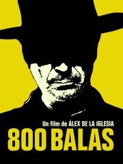 800 Balas (800 Bullets)