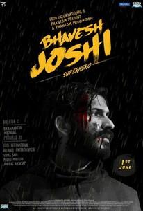 Bhavesh Joshi Superhero (2018) - Rotten Tomatoes
