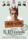 Rey de los huevones, El, (The King of Idiots)