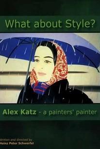 What About Style?: Alex Katz: A Painter's Painter