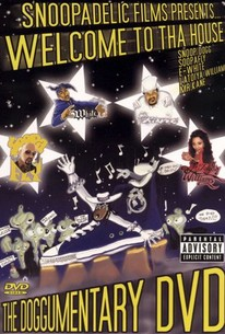 Snoopadelic Films Presents: Welcome to tha House
