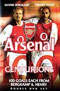 Arsenal Centurions: 100 Goals Each From Bergkamp & Henry