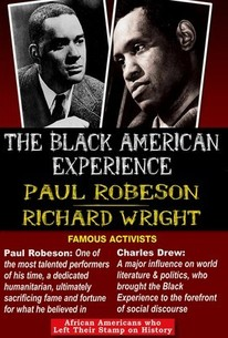 The Black American Experience: Famous Activists: Paul Robeson & Richard Wright